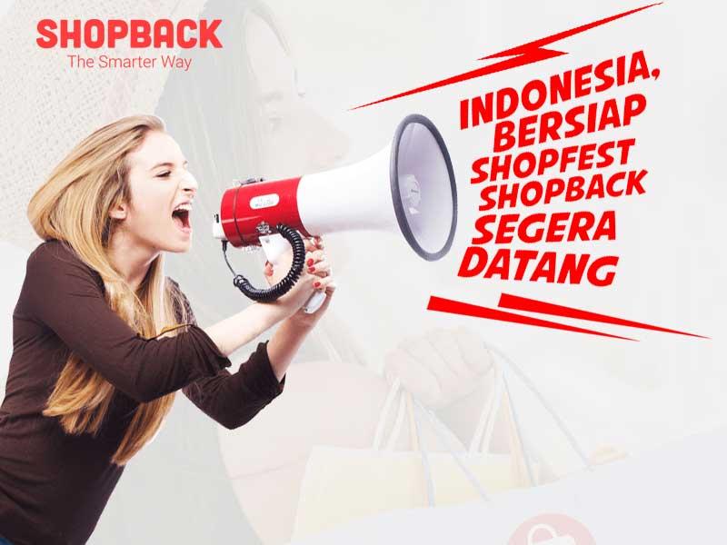 Indonesia, Ayo Bersiap Sambut Shopfest 2018 Di Shopback